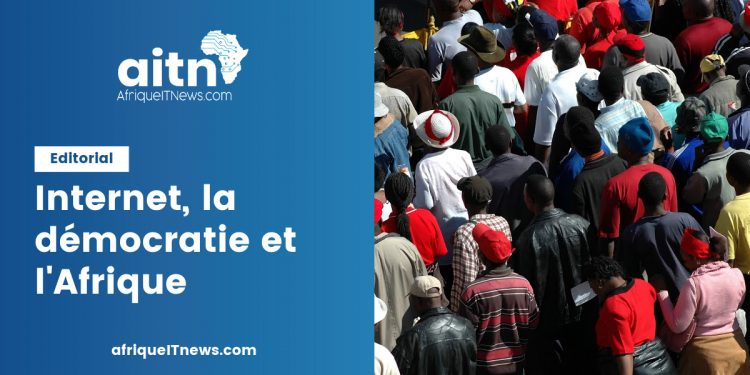 Edito Internet démocratie afrique aitn